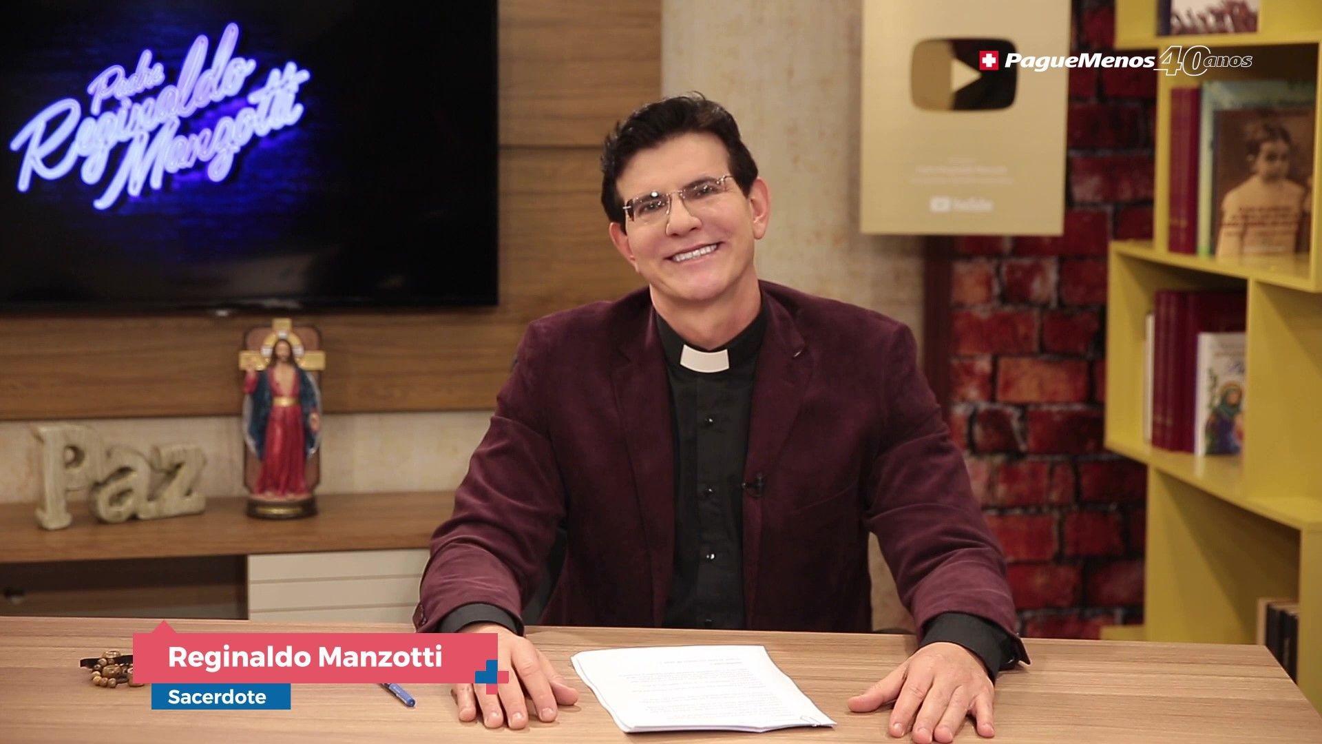 Padre Reginaldo Manzotti - Para Ser Feliz Exige Coragem
